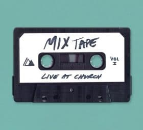 Live at Church Mixtape, Vol. 1 - Influence Music