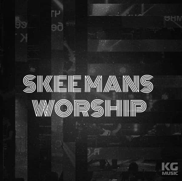 Skeemans Worship