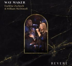 Way Maker - Darlene Zschech & William McDowell