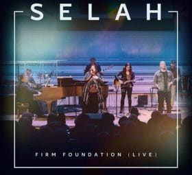 Firm Foundation (Live) - EP - Selah