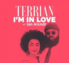 I'm in Love (w Ian Alxndr) - Terrian