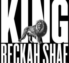 King - Beckah Shae