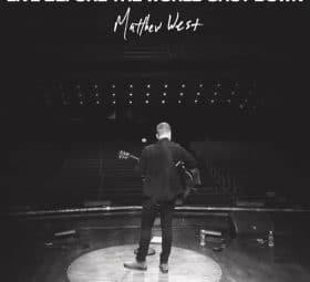 Live Before the World Shut Down - Matthew West