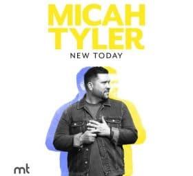 New Today - Micah Tyler