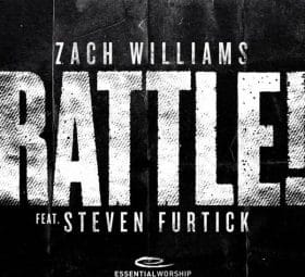 RATTLE! (feat. Steven Furtick) - Zach Williams