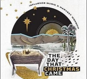 The Day That Christmas Came (feat. Melody Noel & Ricky Jackson) - Influence