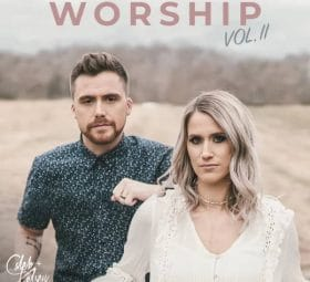 Worship, Vol. II - Caleb and Kelsey