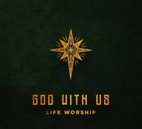 God With Us - LIFE Worship