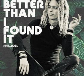 Better Than I Found It - Phil Joel