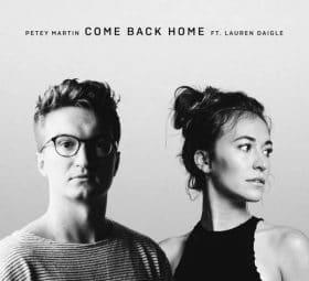 Come Back Home (feat. Petey Martin) - Lauren Daigle