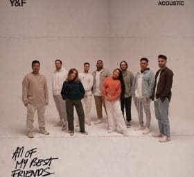 All Of My Best Friends (Acoustic) - Hillsong Young & Free
