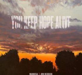 You Keep Hope Alive (feat. Jon Reddick) - Mandisa