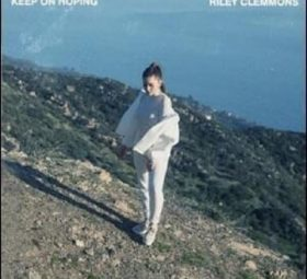 Keep On Hoping - Riley Clemmons