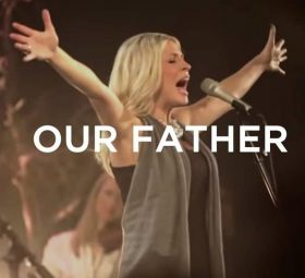 Our Father (feat. Jenn Johnson) - Bethel Music