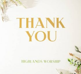 Thank You - Highlands Worship