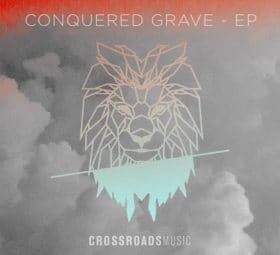 Conquered Grave - Crossroads Music
