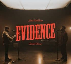 Evidence (Live) [feat. Dante Bowe] - Josh Baldwin