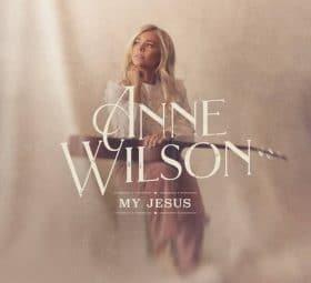 My Jesus - Anne Wilson