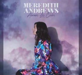 Abrenos Los Cielos - Meredith Andrews