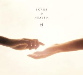 Scars In Heaven - Casting Crowns