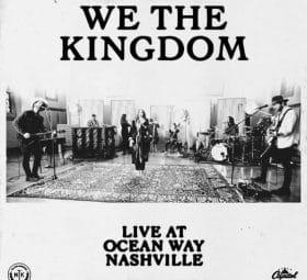 Live At Ocean Way Nashville - We The Kingdom